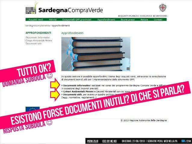 Piero ZILIO /204Oristano,27/06/2013| Scrivere peril web nella PA(CC)by-nc-nd 151