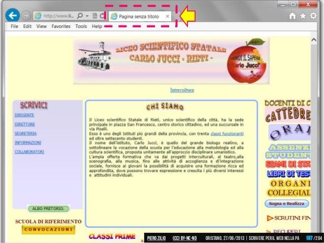 Piero ZILIO /204Oristano,27/06/2013| Scrivere peril web nella PA(CC)by-nc-nd 157