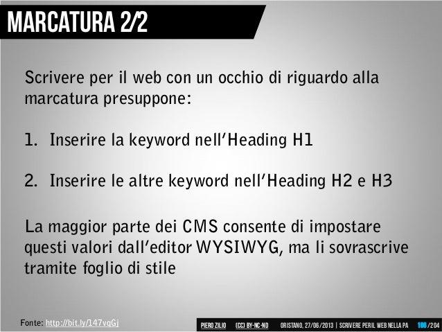 Scrivere per il web con un occhio di riguardo alla marcatura presuppone: 1. Inserire la keyword nell'Heading H1 2. Inserir...