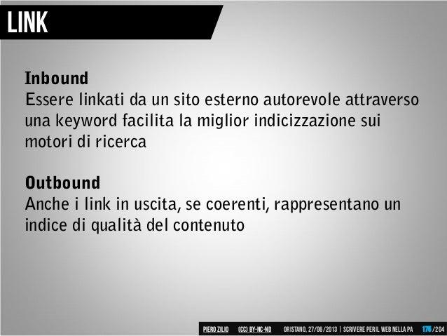 Link Inbound Essere linkati da un sito esterno autorevole attraverso una keyword facilita la miglior indicizzazione sui mo...