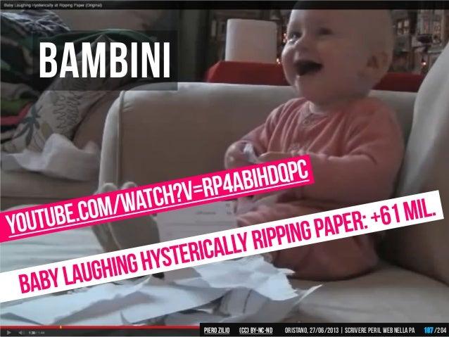 Bambini Piero ZILIO /204Oristano,27/06/2013| Scrivere peril web nella PA(CC)by-nc-nd 187