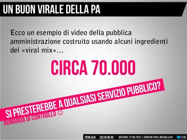 Ecco un esempio di video della pubblica amministrazione costruito usando alcuni ingredienti del «viral mix»… Un buon viral...