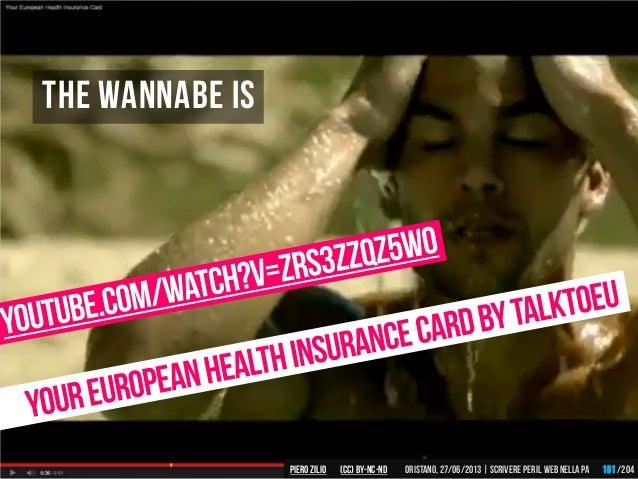 The wannabe is Piero ZILIO /204Oristano,27/06/2013| Scrivere peril web nella PA(CC)by-nc-nd 191
