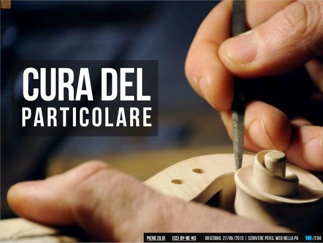 particolare CURADEL Piero ZILIO /204Oristano,27/06/2013| Scrivere peril web nella PA(CC)by-nc-nd 198