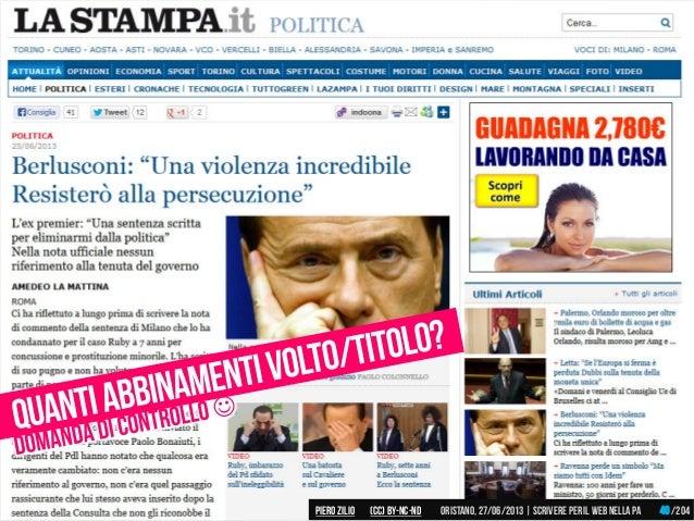 Piero ZILIO /204Oristano,27/06/2013| Scrivere peril web nella PA(CC)by-nc-nd 40
