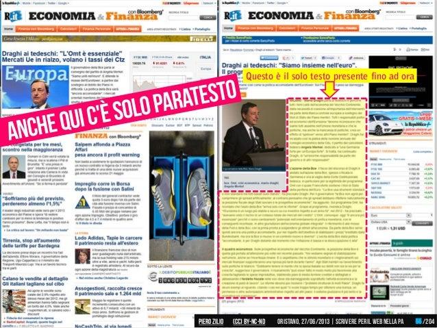 Questo è il solo testo presente fino ad ora Piero ZILIO /204Oristano,27/06/2013| Scrivere peril web nella PA(CC)by-nc-nd 55