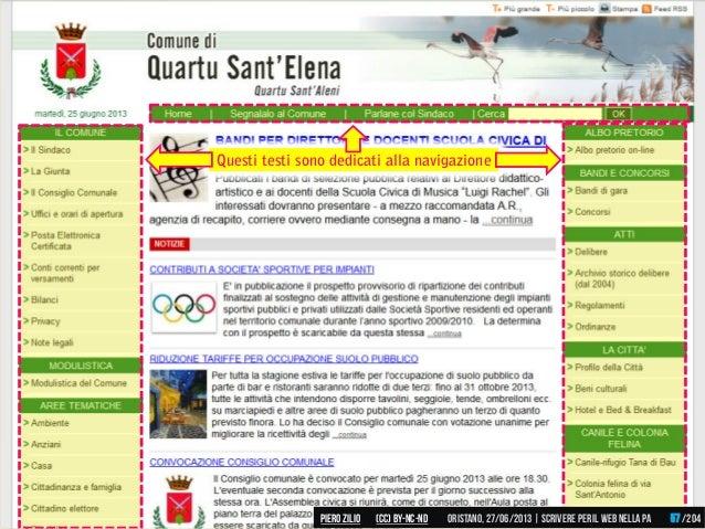 Questi testi sono dedicati alla navigazione Piero ZILIO /204Oristano,27/06/2013| Scrivere peril web nella PA(CC)by-nc-nd 57