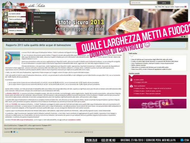 Piero ZILIO /204Oristano,27/06/2013| Scrivere peril web nella PA(CC)by-nc-nd 63