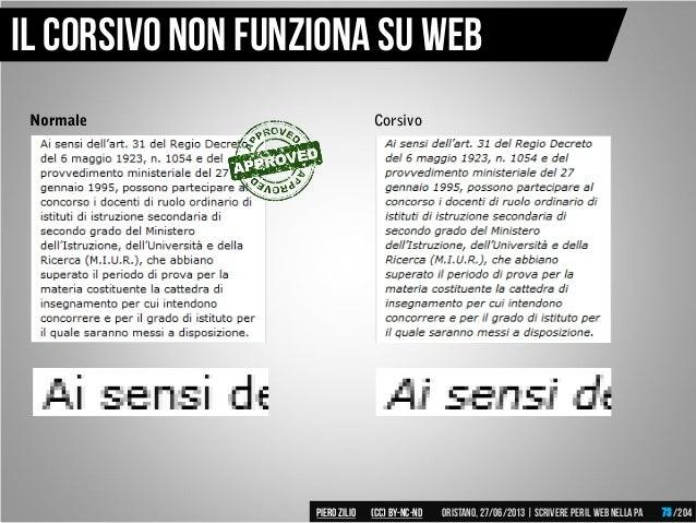 Normale Corsivo Il corsivo non funziona su web Piero ZILIO /204Oristano,27/06/2013| Scrivere peril web nella PA(CC)by-nc-n...