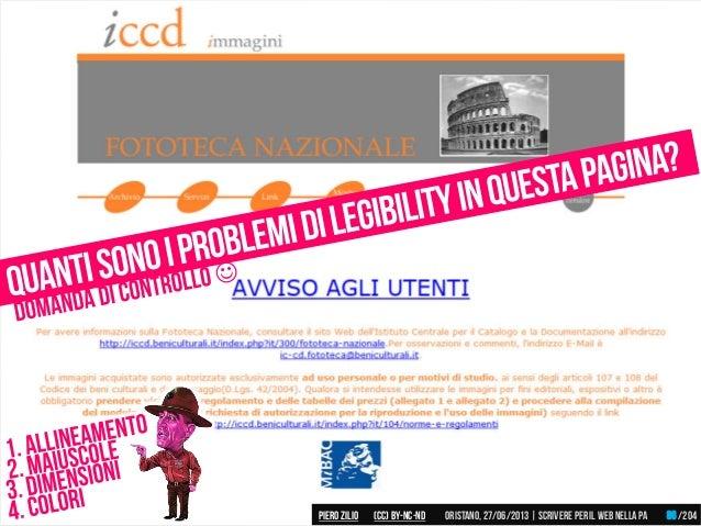 Piero ZILIO /204Oristano,27/06/2013| Scrivere peril web nella PA(CC)by-nc-nd 86