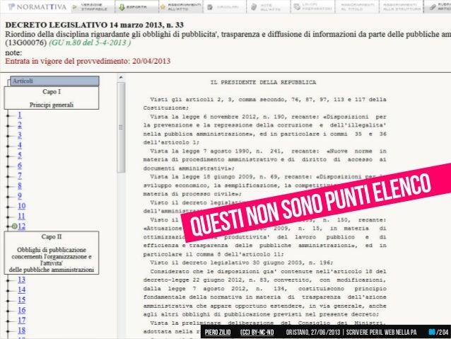 Piero ZILIO /204Oristano,27/06/2013| Scrivere peril web nella PA(CC)by-nc-nd 96