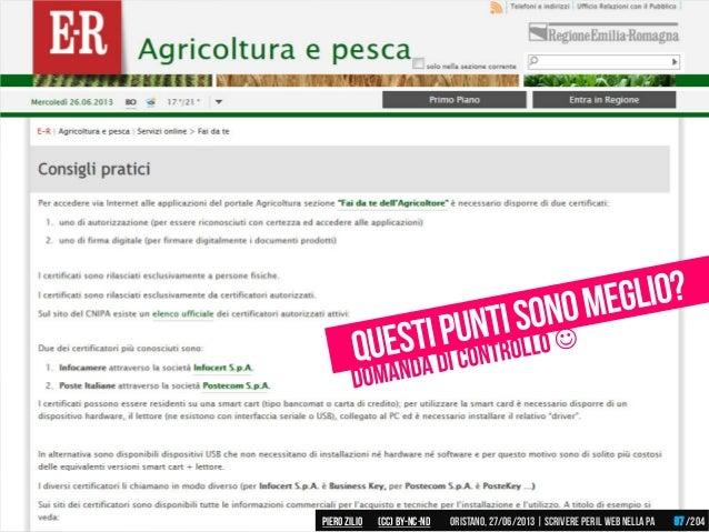 Piero ZILIO /204Oristano,27/06/2013| Scrivere peril web nella PA(CC)by-nc-nd 97