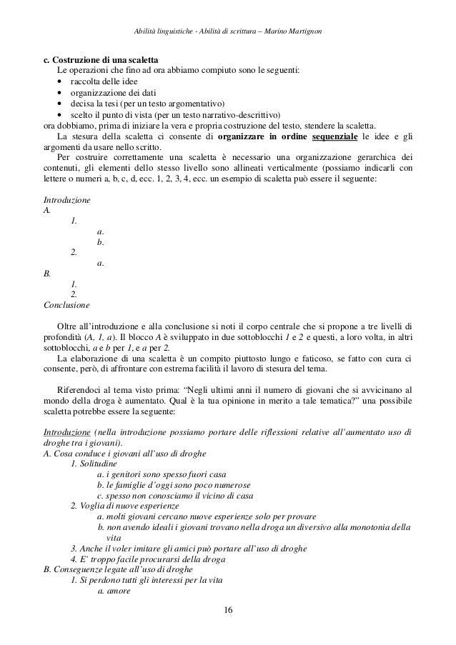 Abilità linguistiche - Abilità di scrittura – Marino Martignon 16 c. Costruzione di una scaletta Le operazioni che fino ad...