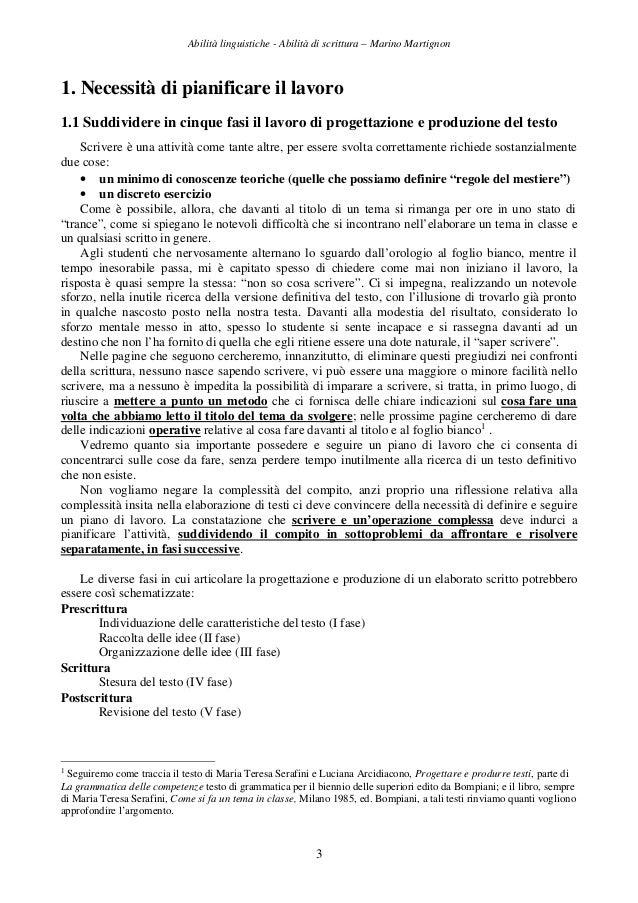 Abilità linguistiche - Abilità di scrittura – Marino Martignon 3 1. Necessità di pianificare il lavoro 1.1 Suddividere in ...
