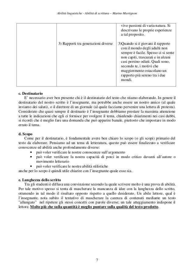 Abilità linguistiche - Abilità di scrittura – Marino Martignon 7 3) Rapporti tra generazioni diverse vive passioni di vari...