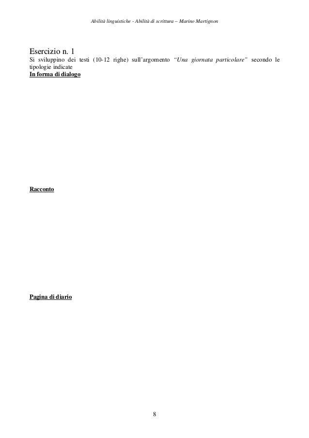 Abilità linguistiche - Abilità di scrittura – Marino Martignon 8 EEsseerrcciizziioo nn.. 11 Si sviluppino dei testi (10-12...