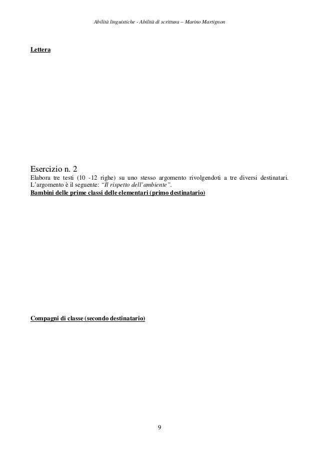Abilità linguistiche - Abilità di scrittura – Marino Martignon 9 Lettera EEsseerrcciizziioo nn.. 22 Elabora tre testi (10 ...