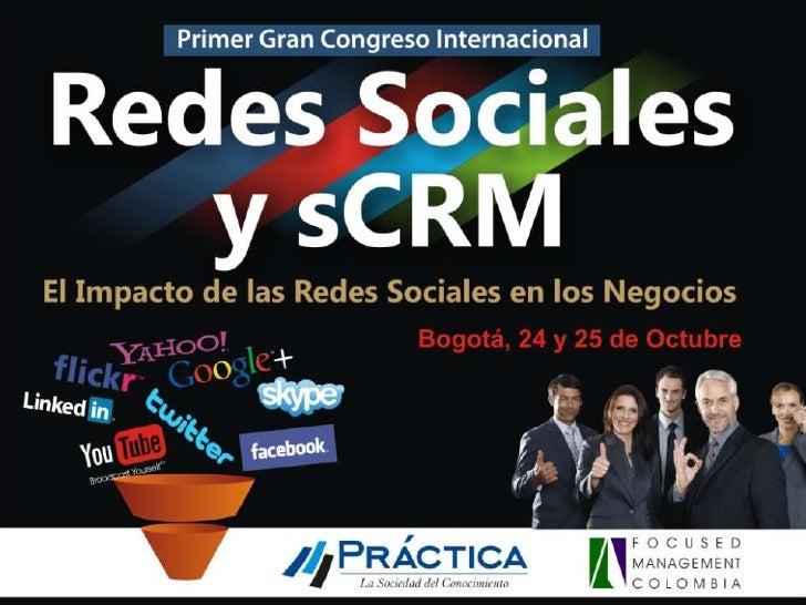 La integración de las Redes      Sociales y el CRM              Jesus Hoyos   Consultor, Analista, Influenciador          ...