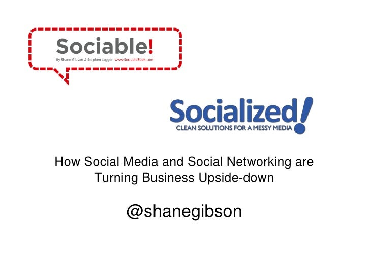 How Social Media and Social Networking are Turning Business Upside-down<br />@shanegibson<br />