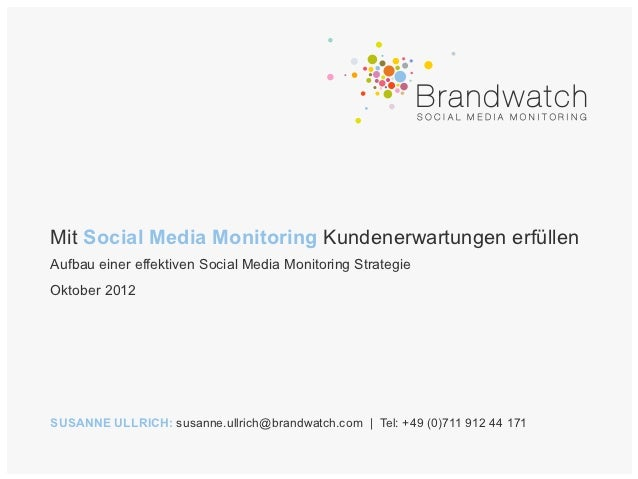 Mit Social Media Monitoring Kundenerwartungen erfüllenAufbau einer effektiven Social Media Monitoring StrategieOktober 201...
