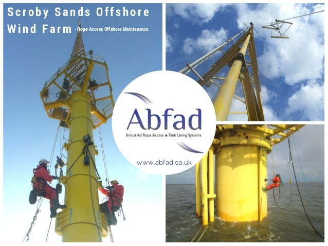 Scroby Sands Offshore Wind Farm - Rope Access Offshore Maintenance www.abfad.co.uk