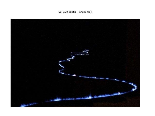 Cai Guo-Qiang – Great Wall