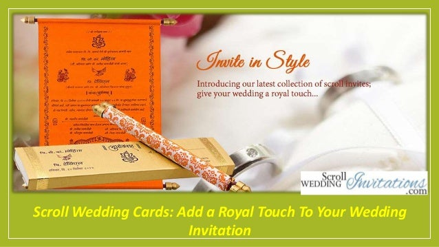 scroll wedding cards add a royal touch to your wedding invitation