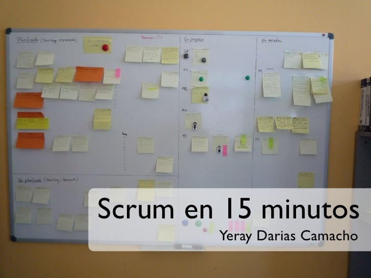 Scrum en 15 minutos        Yeray Darias Camacho