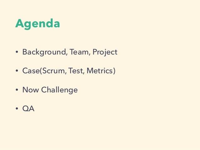 Scrum,Test,Metrics #sgt2016 Slide 3