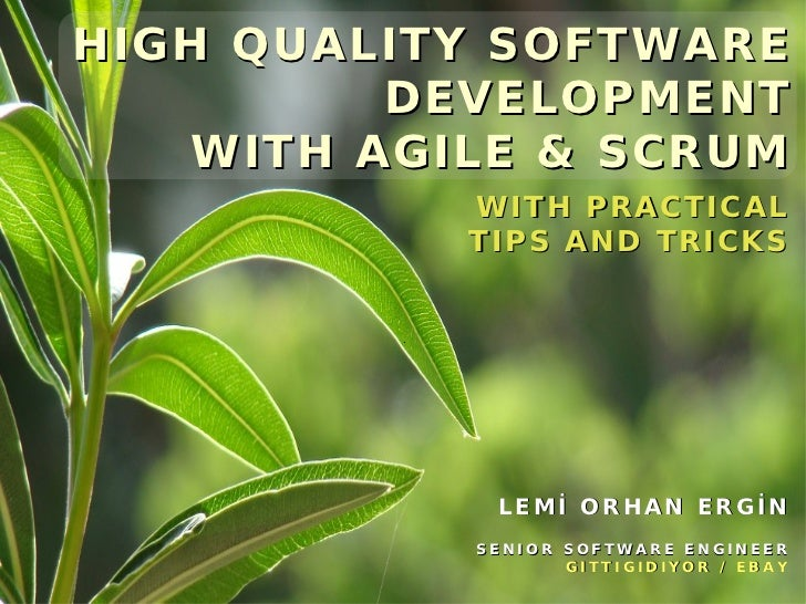 HIGH QUALITY SOFTWARE          DEVELOPMENT    WITH AGILE & SCRUM                                               W I T H P R...