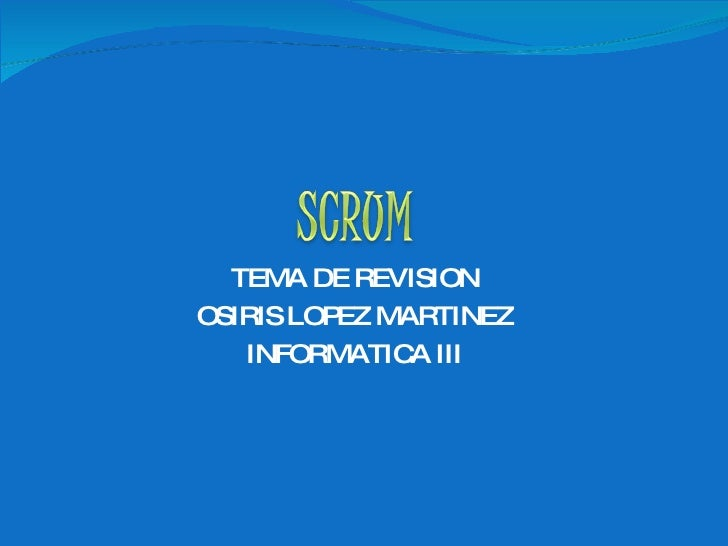 TEMA DE REVISION OSIRIS LOPEZ MARTINEZ INFORMATICA III