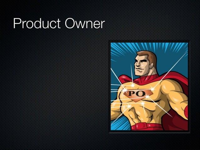 """Product Owner  No respetar al equipo Priorizar por """"amiguismo""""  Venderse ai cliente"""