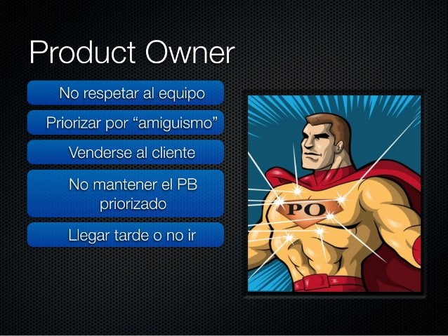 Filas 1, 3, etc:  Product Owners (1 persona)  Filas 2, 4, etc.  Core Team (1 persona)