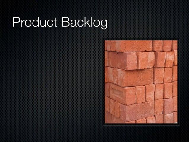 Product Backlog  Tenervanos  No considerar su actalización como parte del DoD  No permitir que nadie añada historias
