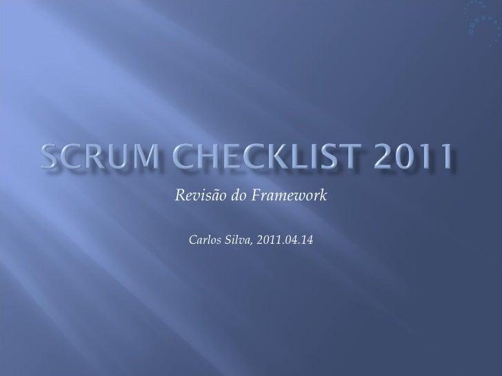 Revisão do Framework Carlos Silva, 2011.04.14