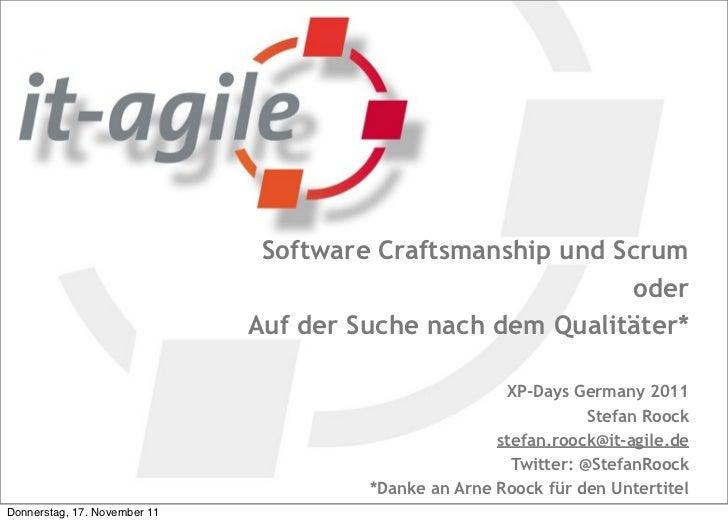 Software Craftsmanship und Scrum                                                           oder                           ...