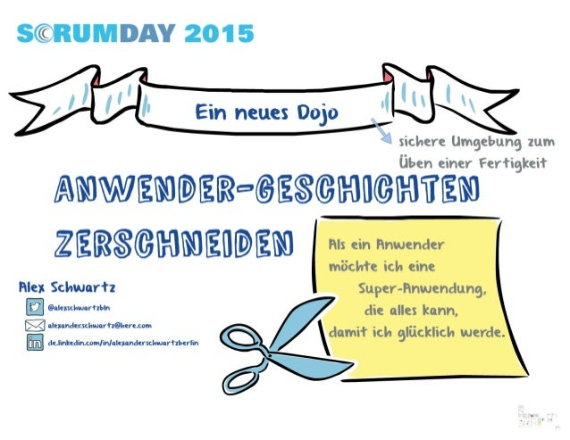 ScrumDay2015: Ein neues Dojo: Anwendergeschichten zerschneiden