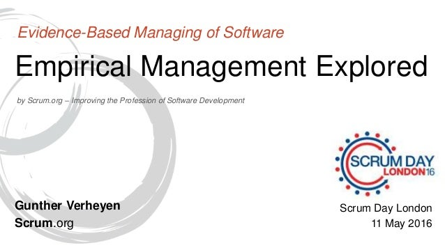by Scrum.org – Improving the Profession of Software Development Empirical Management Explored Evidence-Based Managing of S...