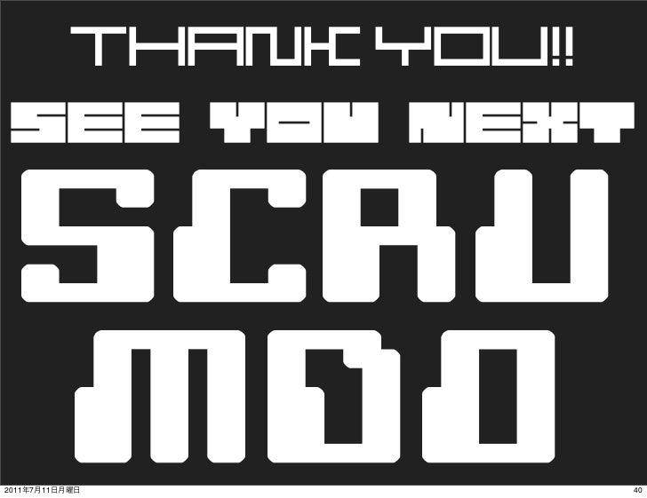 THANK YOU!!   SCRU   MDO2011   7   11                 40