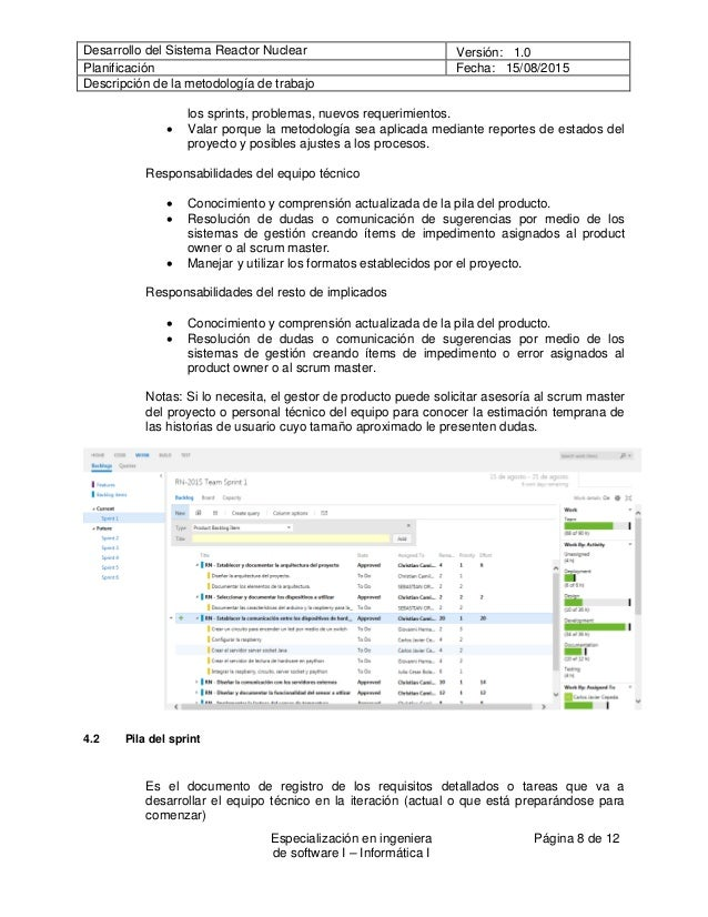 Desarrollo del Sistema Reactor Nuclear Versión: 1.0 Planificación Fecha: 15/08/2015 Descripción de la metodología de traba...