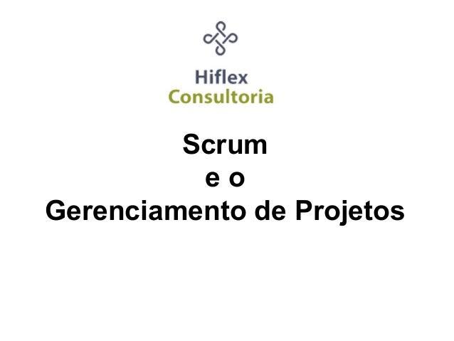 Scrum eo Gerenciamento de Projetos