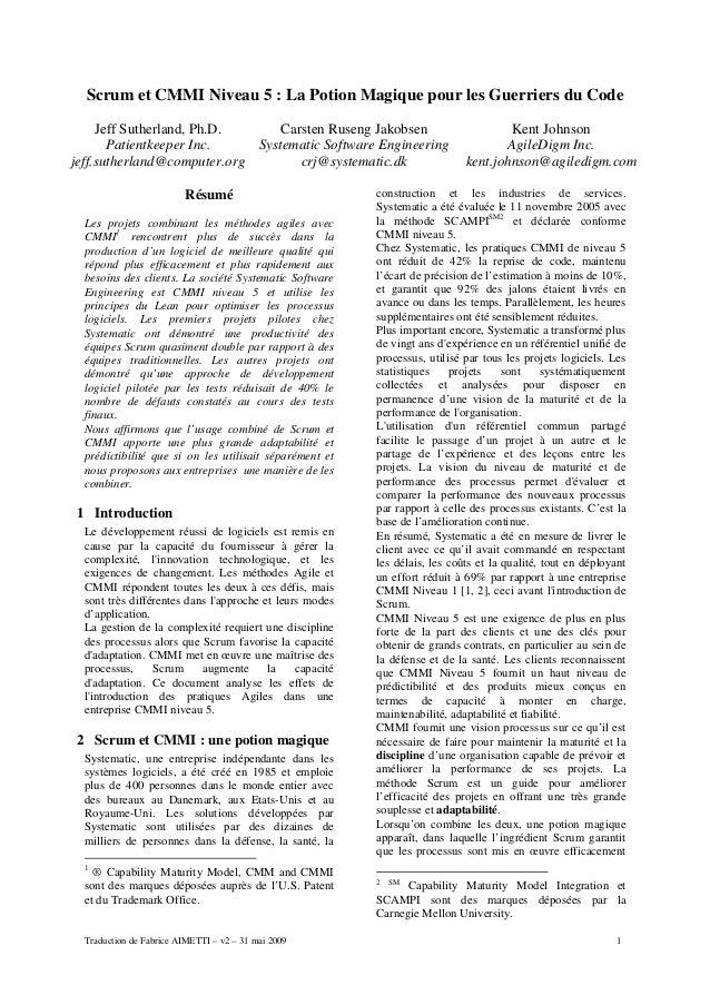 Traduction de Fabrice AIMETTI – v2 – 31 mai 2009 1 Scrum et CMMI Niveau 5 : La Potion Magique pour les Guerriers du Code J...