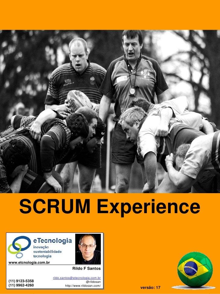 SCRUM Experience = Tutorial SCRUM                                           SCRUM Experience                              ...