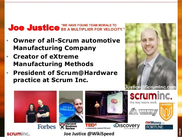 AgileCamp 2015: Scrum for Full Scale Manufacturing, Joe Justice Slide 2