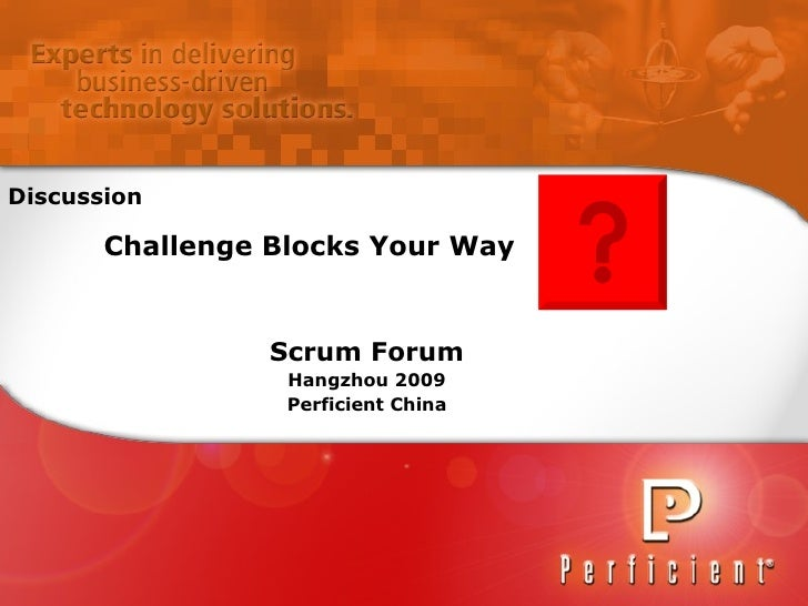 Scrum Forum Hangzhou 2009 Perficient China Challenge Blocks Your Way Discussion