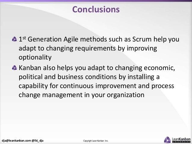 dja@leankanban.com @lki_dja Copyright Lean Kanban Inc. Conclusions 1st Generation Agile methods such as Scrum help you ada...