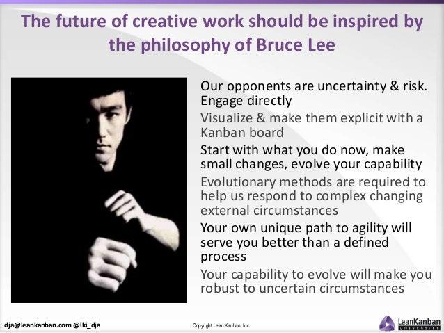 dja@leankanban.com @lki_dja Copyright Lean Kanban Inc. The future of creative work should be inspired by the philosophy of...