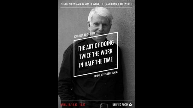 Book Review: Scrum: The Art of Doing Twice the Work in Half the Time by Jeff Sutherland