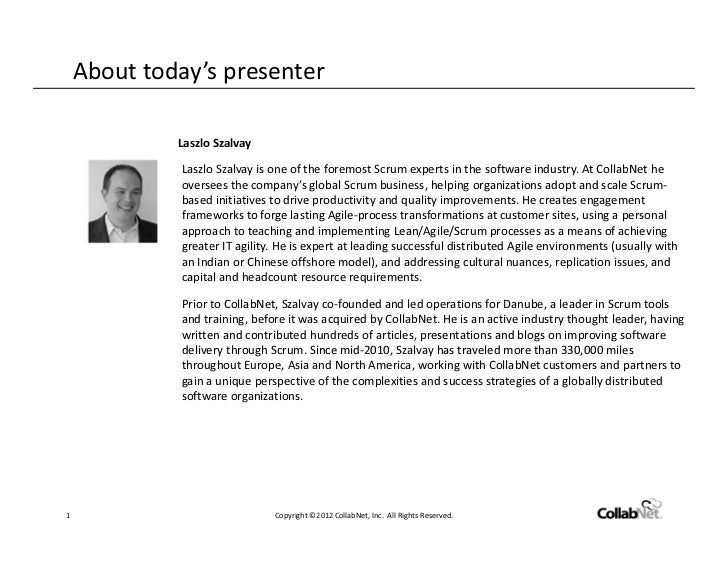 About today's presenter             Laszlo Szalvay             Laszlo Szalvay is one of the foremost Scrum experts in the ...
