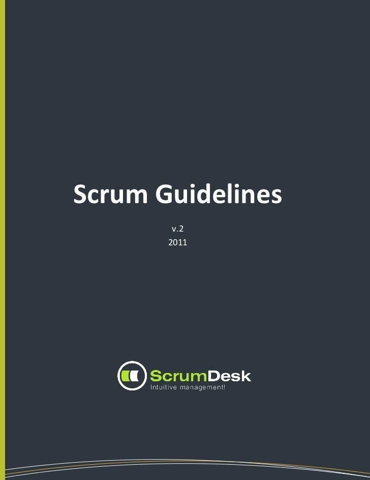 Scrum Guidelines                     v.2                    2011WWW.SCRUMDESK.COM